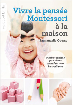 Vivre la pensée Montessori à la maison