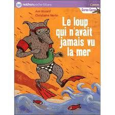 livre lecture le loup qui n'avais jamais vu la mer