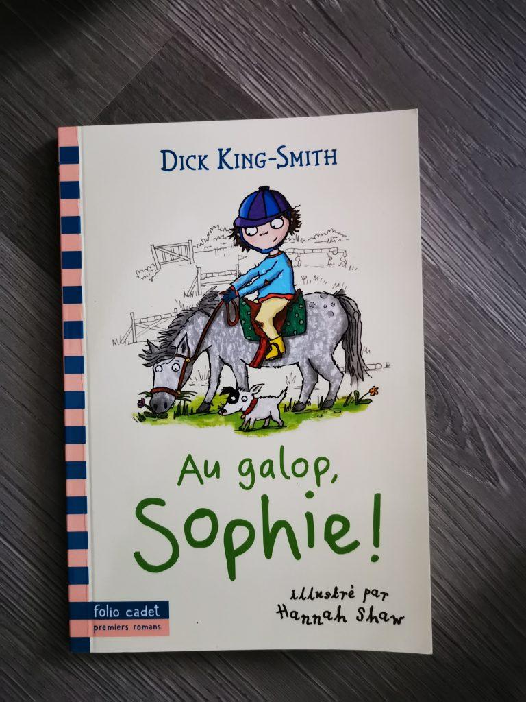 Au galop Sophie ! livre 7 ans